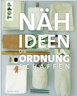 NÄHIDEEN DIE ORDNUNG SCHAFFEN BUCH
